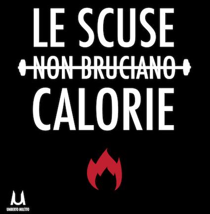 Le scuse non bruciano calorie
