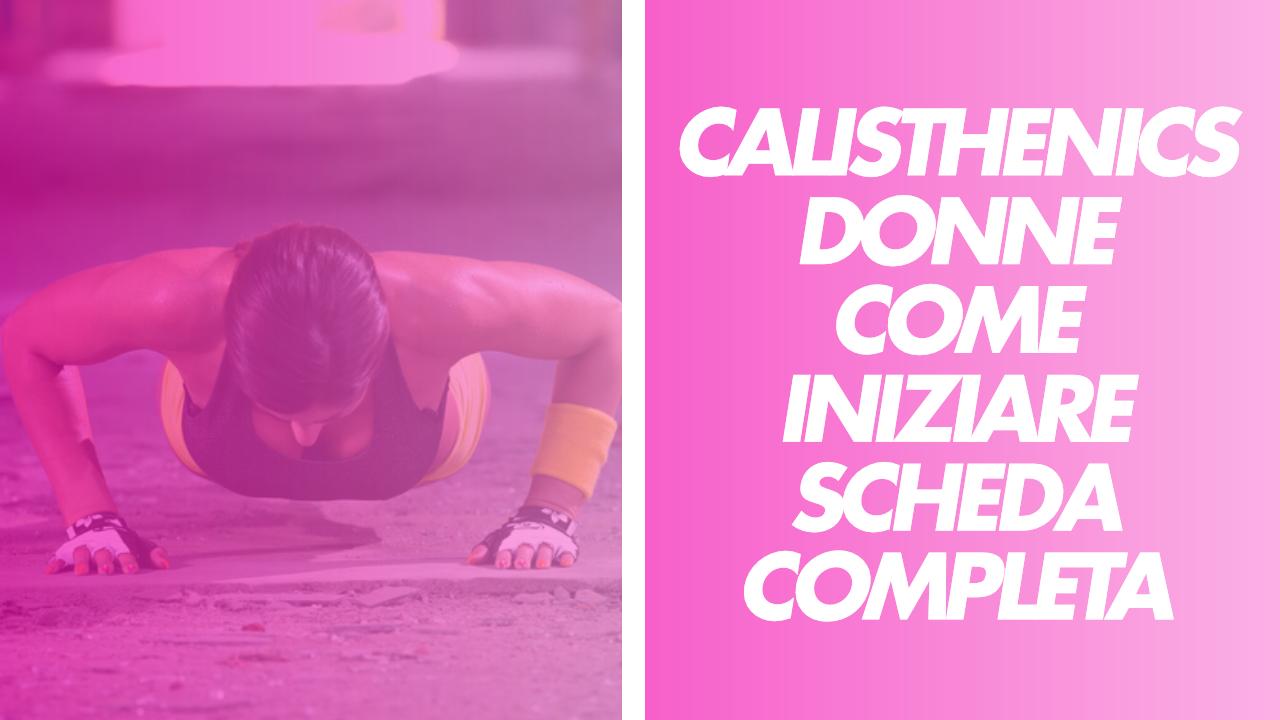 calisthenics-donne-sceda-completa-iniziare