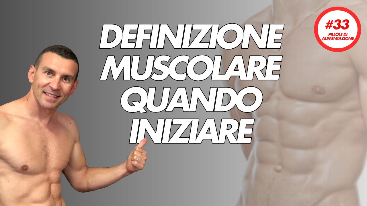 definizione-muscolare-dieta