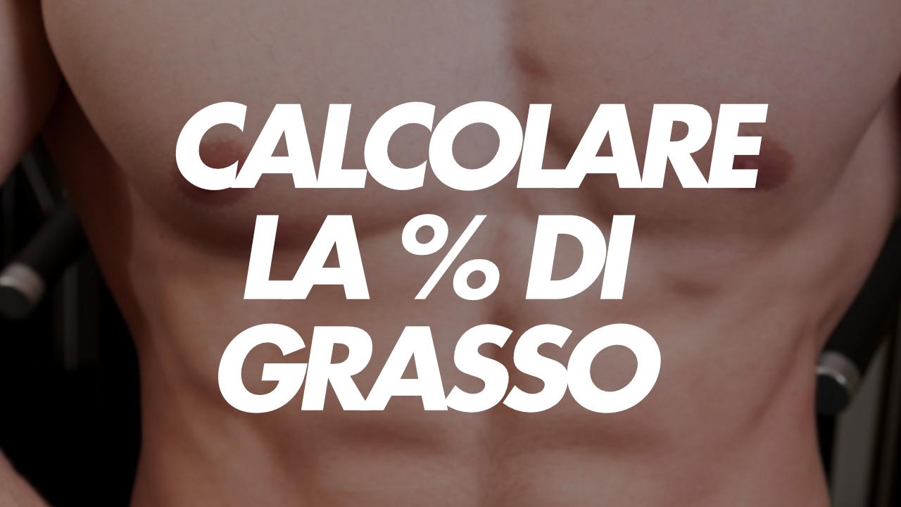 come calcolare la percentuale di grasso