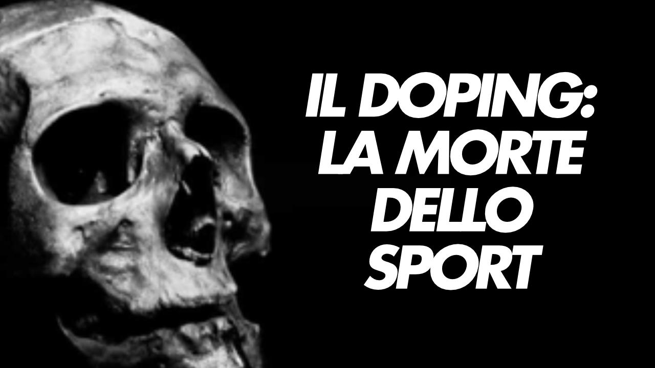 il doping la morte dello sport