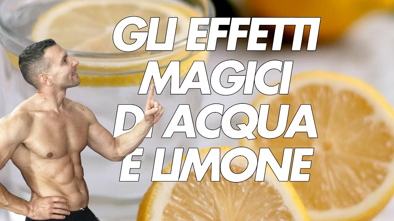 gli effetti magici di acqua e limone