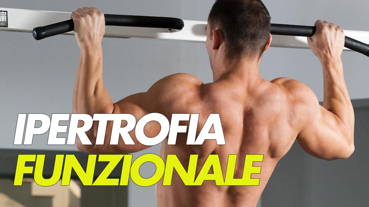 ipertrofia funzionale muscolare