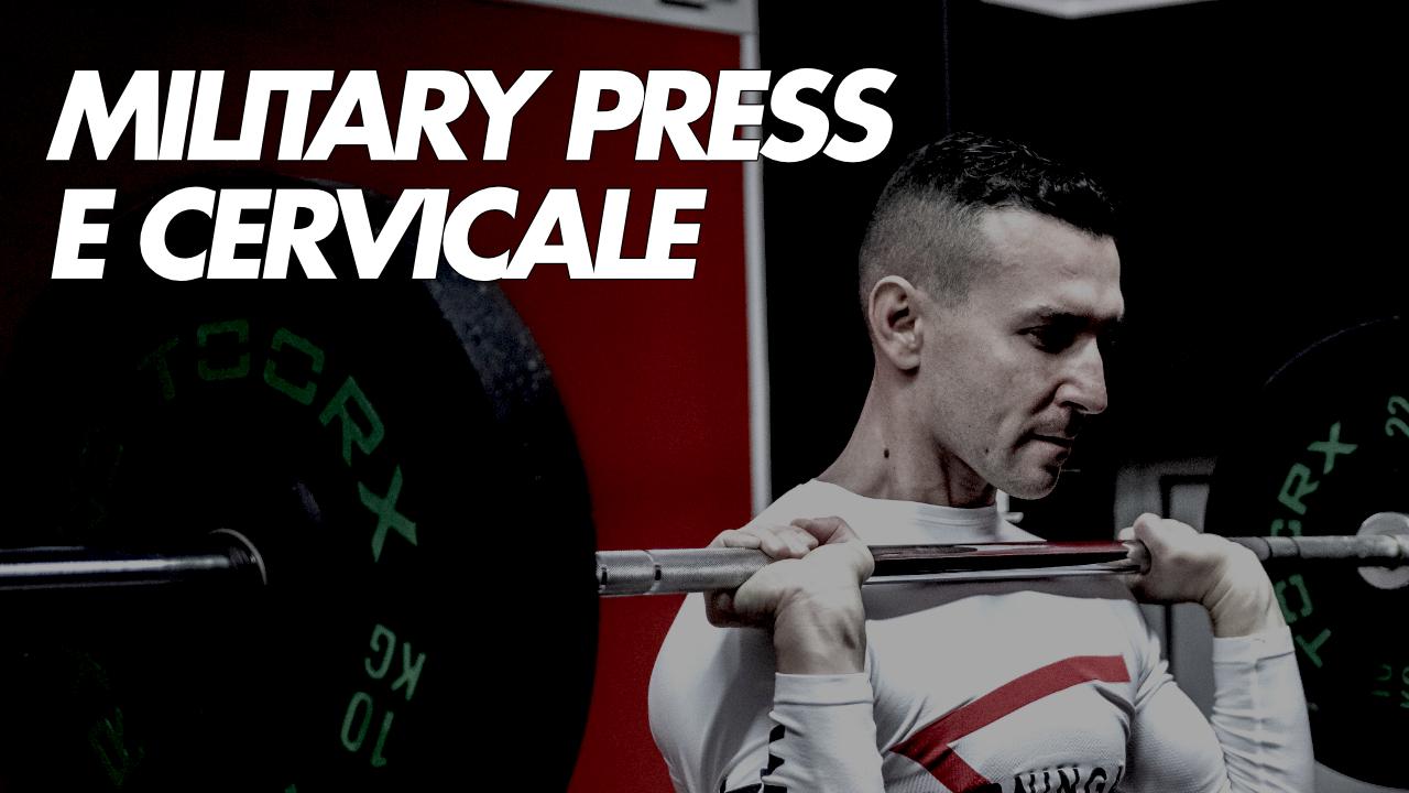 military press e cervicale