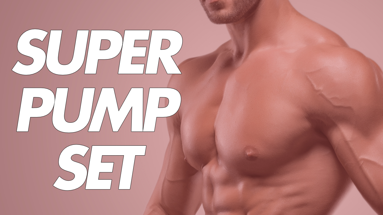 super-pump-set-bodybuilding
