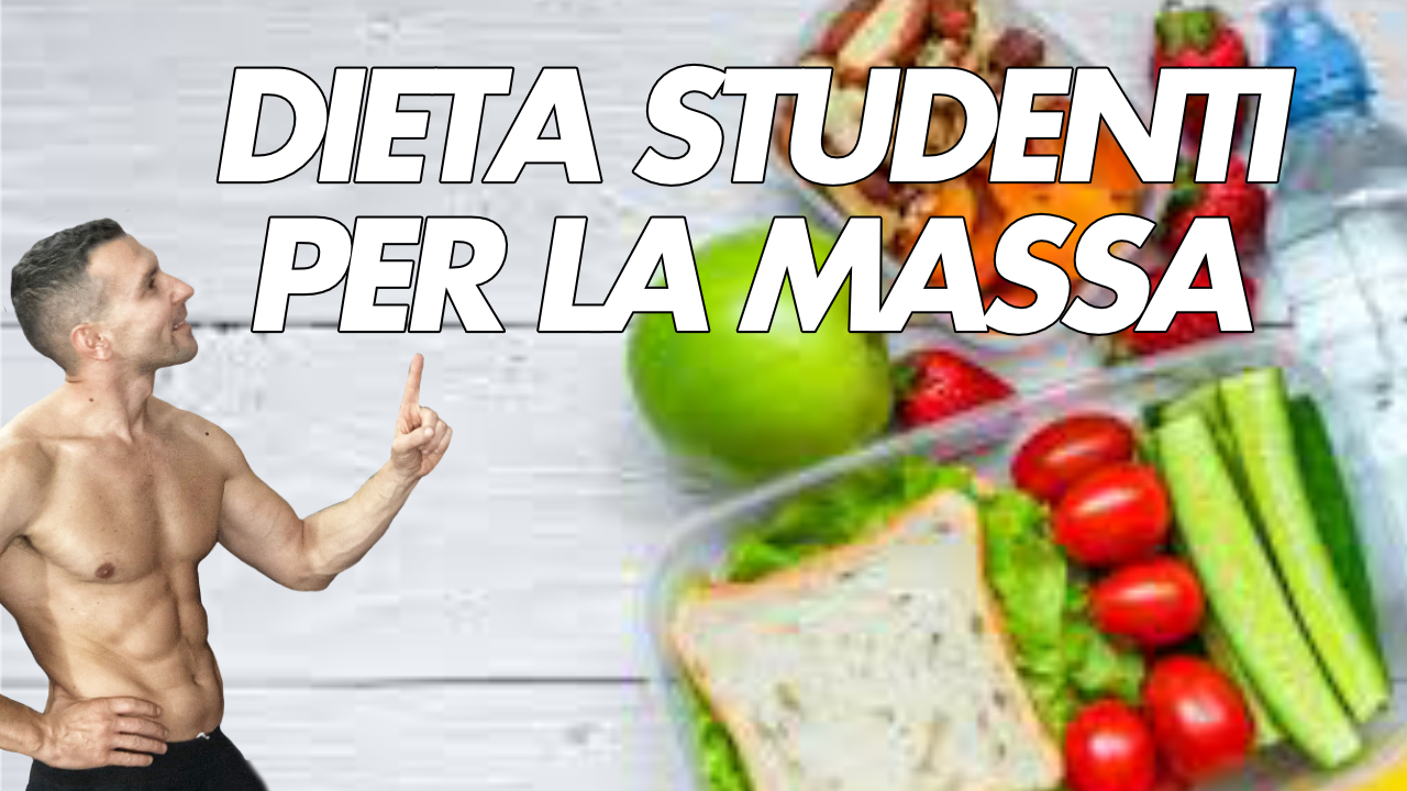 dieta studenti massa muscolare