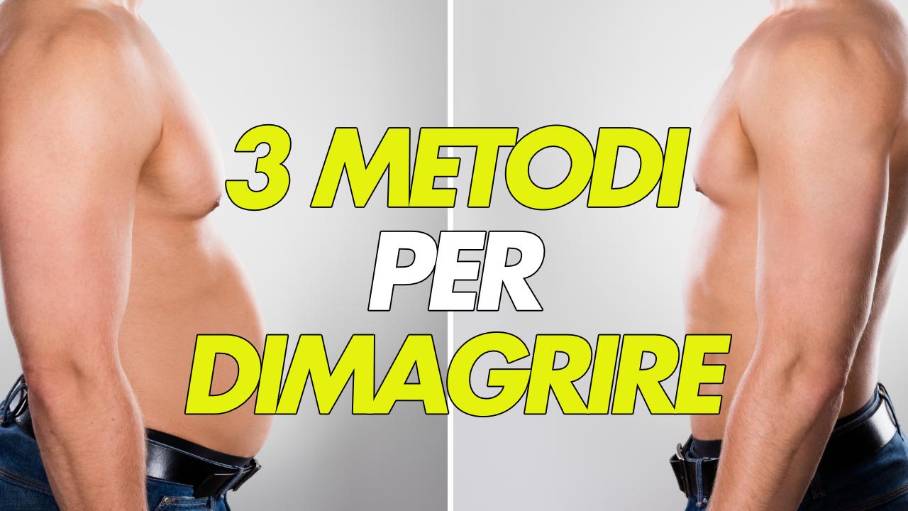 3 metodi per dimagrire