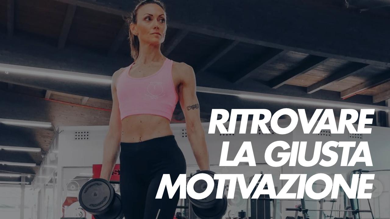 ritrovare giusta motivazione