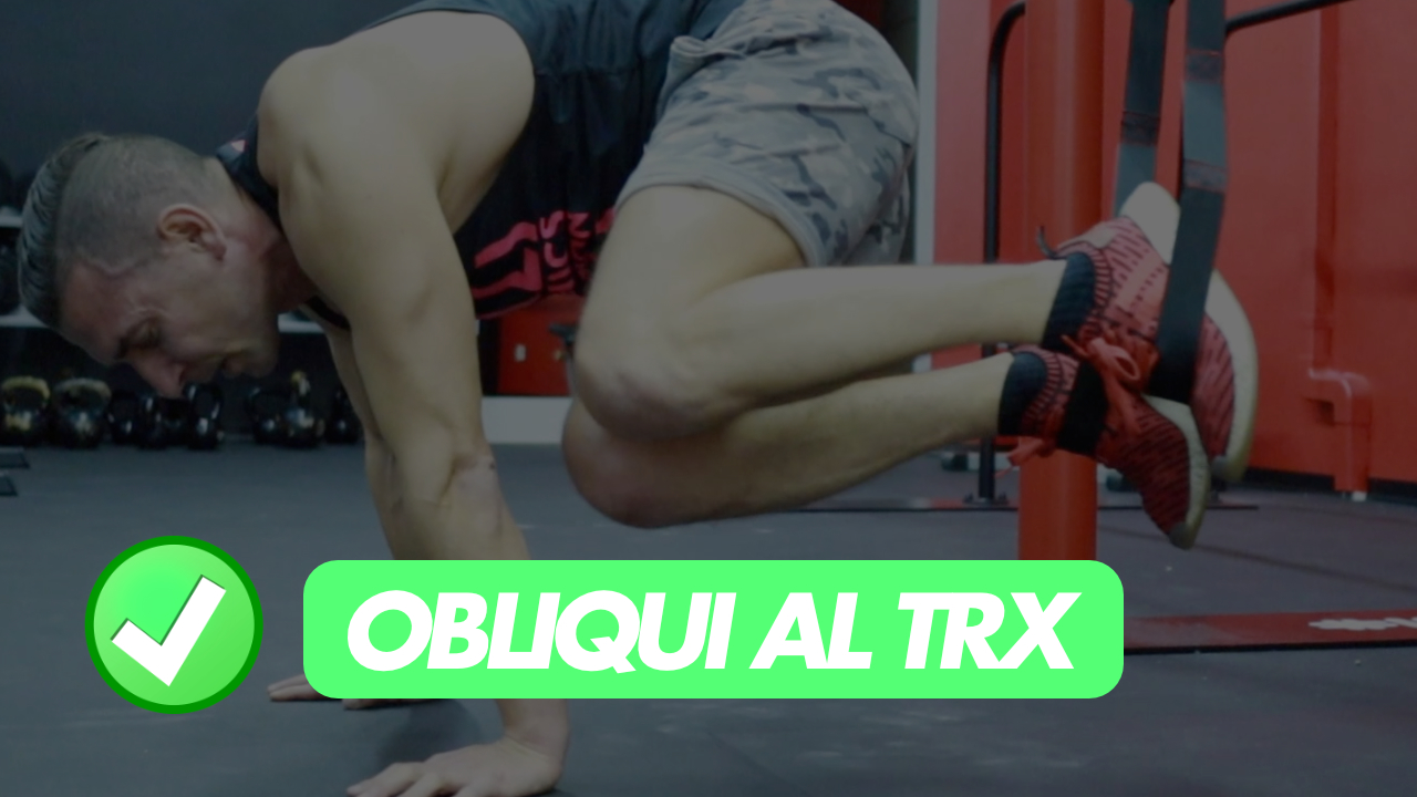 obliqui al TRX