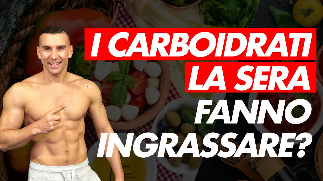 carboidrati sera